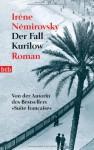 Der Fall Kurilow: Roman - Irène Némirovsky