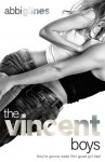 The Vincent Boys: Extended and Uncut - Abbi Glines