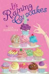 It's Raining Cupcakes - Lisa Schroeder