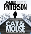 Cat and Mouse - Anthony Heald, James Patterson, Keith David