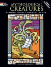 Mythological Creatures Stained Glass Coloring Book (Dover Stained Glass Coloring Book) - Jeff A. Menges, Coloring Books