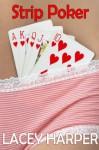 Strip Poker - Lacey Harper