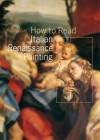 How to Read Italian Renaissance Painting - Stefano Zuffi