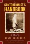 By Craig Clevenger The Contortionist's Handbook - Craig Clevenger