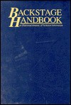 The Backstage Handbook: An Illustrated Almanac of Technical Information - Paul Carter