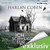 Ich schweige für dich - Harlan Coben, Detlef Bierstedt, Der Hörverlag