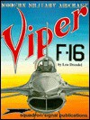 Modern Military Aircraft: F-16 Viper - Lou Drendel