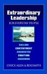 Extraordinary Leadership for Everyday People - Chuck Allen