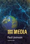 Nowe nowe media - Paul Levinson