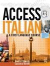 Access Italian - Susanna Binelli, Alessia Bianchi