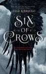 Six of Crows - David LeDoux, Jay Snyder, Roger Clark, Lauren Fortgang, Elizabeth Evans, Leigh Bardugo, Tristan Morris, Brandon Rubin