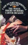 The White Priory Murders - Carter Dickson