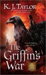 The Griffin's War (The Fallen Moon #3) - K.J. Taylor