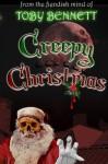 Creepy Christmas - Toby Bennett