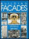 Building Facades: Faces, Figures, and Ornamental Details - Ernest Burden