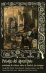 Paisajes del Apocalipsis, antología de relatos sobre el final de los tiempos - John Joseph Adams, Marta Lila Murillo, Jack McDevitt, James Van Pelt