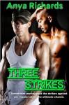 Three Strikes - Anya Richards