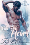 With This Heart (With These Wings #2) - Red L. Jameson