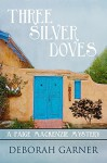 Three Silver Doves (A Paige MacKenzie Mystery Book 3) - Deborah Garner