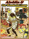 ALADDIN AND THE WONDERFUL LAMP: Picture Books for Kids :(A Beautiful Illustrated: Children's Picture Book by age 3-7; Perfect Bedtime Story)(Free AudioBook Link)(Illustrated) - Walter Crane