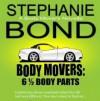 6 1/2 Body Parts (Body Movers, #6.5) - Stephanie Bond, Ann M. Richardson