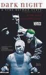 Dark Night: A True Batman Story - Paul Dini, Eduardo Risso