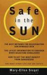 Safe in the Sun - Mary-Ellen Siegel