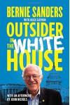 Outsider in the White House - Bernie Sanders, John Nichols