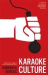 Karaoke Culture - Dubravka Ugrešić, David Williams, Ellen Elias-Bursać, Celia Hawkesworth