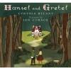 Hansel and Gretel - Cynthia Rylant, Jen Corace