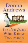 The Penguin Who Knew Too Much - Donna Andrews