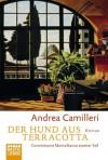 Der Hund aus Terracotta: Commissario Montalbano löst seinen zweiten Fall (German Edition) - Andrea Camilleri, Christiane von Bechtolsheim