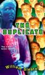 The Duplicate - William Sleator