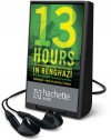 13 Hours: The Inside Account of What Really Happened In Benghazi - Mitchell Zuckoff, Annex Security Team