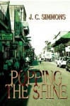 Popping the Shine (Book 6 of the Jay Leicester Mysteries Series) - JC Simmons
