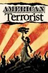 American Terrorist - Tyler Chin-Tanner, Wendy Chin-Tanner, Andy MacDonald and Matt Wilson