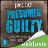 Presumed Guilty: Schuldig bis zum Beweis des Gegenteils (Die Jefferson-Winter-Chroniken 1) - James Carol, Dietmar Wunder, Der Audio Verlag