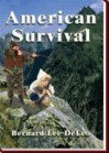American Survival - Bernard Lee DeLeo