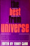 The Best from Universe - Harlan Ellison, Ursula K. Le Guin, Robert Silverberg, R.A. Lafferty, Fritz Leiber, Gene Wolfe, Howard Waldrop, Edgar Pangborn, Terry Carr, John Varley