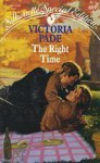The Right Time (Silhouette Special Edition, #689) - Victoria Pade