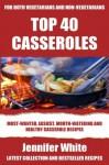 Top 40 Casserole Recipes For Vegan and Non-Vegan - Jennifer White