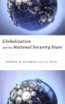 Globalization and the National Security State - Norrin M. Ripsman, T.V. Paul