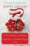 Christmas at Rosie Hopkins' Sweetshop - Jenny Colgan
