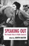 Speaking Out: The Female Voice in Public Contexts - Judith Baxter