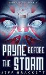 Payne Before the Storm - Jeff Brackett