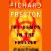 The Demon in the Freezer - Richard Preston, Paul Boehmer, Books on Tape