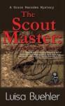 The Scout Master: A Prepared Death (Grace Marsden, #4) - Luisa Buehler