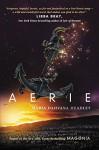 Aerie - Maria Dahvana Headley