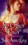 Like No Other Lover - Julie Anne Long