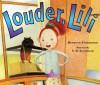 Louder, Lili - Gennifer Choldenko, S.D. Schindler